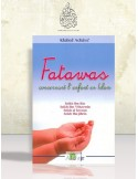 Fatawas concernant l'enfant en Islam - Plusieurs savants