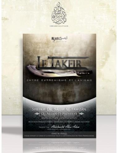 Le Takfir entre extrémisme et laxisme - Cheikh el-Fawzan