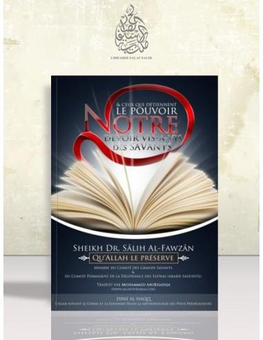 Notre devoir vis-à-vis des savants et ceux qui détiennent le pouvoir - Cheikh el-Fawzan