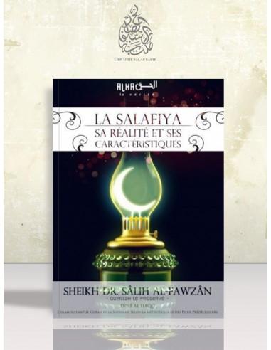 La Salafiya, sa réalité et ses caractéristiques - Cheikh el-Fawzan