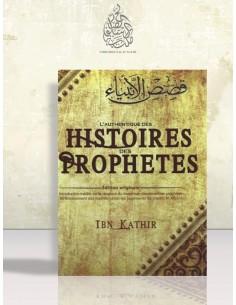 L'Authentique des Histoires des Prophètes - Ibn Kathir