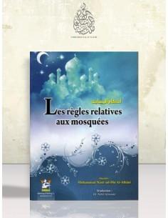 Les règles relatives aux mosquées - Cheikh el Albani