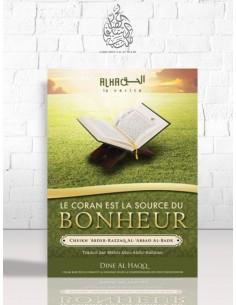 Le Coran est la Source du Bonheur - Cheikh 'Abder-Razzâq al-Badr