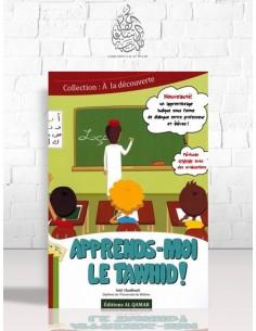 Apprends-moi le Tawhid - Saîd Chadhouli