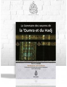 Le sommaire des œuvres de la 'Oumra et du Hadj - Cheikh Mohamed Ali Ferkous