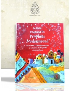 Le livre d'histoires du Prophète Muhammad (tome 1)