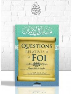 Questions relatives à la foi - Cheikh el-Fawzan