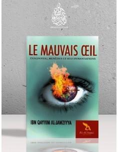 Le mauvais oeil - Diagnostic, remèdes et recommandations - Ibn Qayyim Al Jawziyya