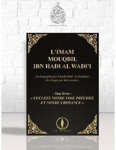 L'Imam Mouqbil Ibn Hadi al-Wâdi'i (tome 1)