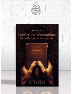 L'obligation de vérifier les informations et de respecter les savants - Cheikh al-Fawzan