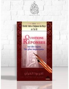 Questions et réponses sur les sujets les plus importants - Cheikh as-Sa'di