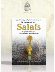 La croyance des Salafs et son influence sur l'unité des musulmans - Cheikh Souhaymi