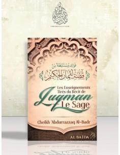 Les enseignements tirés du récit de Luqman Le Sage - Cheikh 'Abder-Razzaq el-Badr