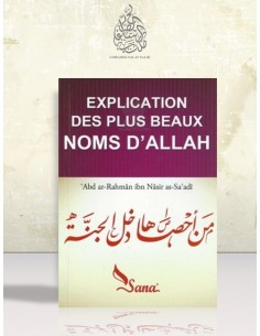 Explication des plus beaux Noms d'ALLAH - Cheikh as-Sa'di