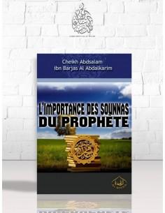 L'importance des Sounnas du Prophète - Cheikh 'Abdes-Salam Ibn Barjas