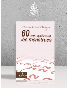60 Interrogations sur les menstrues - Cheikh Ibn el-'Otheimin