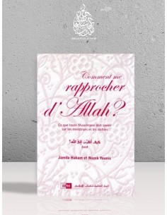 Comment me rapprocher d'ALLAH ? - Jamila Hakam & Nazek Younis
