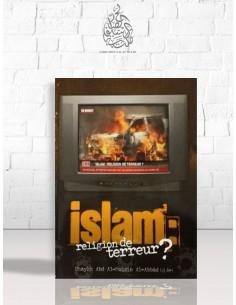 Islam: religion de terreur? - Cheikh 'Abdel-Mouhsin el-'Abbad
