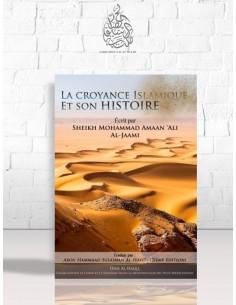 La croyance islamique et son histoire - Cheikh Mohammed Amân al-Jâmi