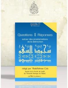 Questions & Réponses autour des Prosternations de la Distraction - 'AbderRahman Colo