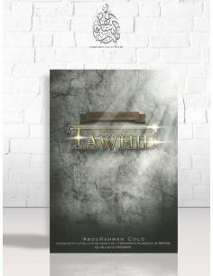 Recueil traitant du Tawhid - AbderRahman Colo