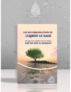 Les Recommandations de Luqman Le Sage - Cheikh Rabi Ibn Hadi al Madkhali