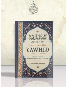 Le Livre du Tawhid (Unicité) - Kitab At-Tawhid - Muhammad Ibn Abd Al-Wahhab