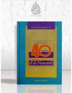 Lumières sur les Quarante Hadiths d'an-Nawawi - Ibn Daqîq al-'Id