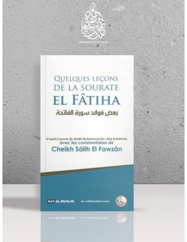 Quelques leçons de la sourate al-Fâtiha - Cheikh el-Fawzan