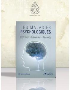 LES MALADIES PSYCHOLOGIQUES - DÉFINITION - PRÉVENTION - REMÈDE - TAWBAH