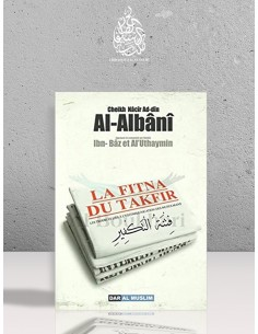 La Fitna du Takfir Shaykh Al-Albani (Auteur)