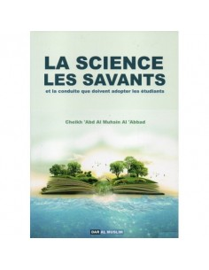 La science et les savants - Cheikh 'Abdel-Mouhsin el-'Abbâd