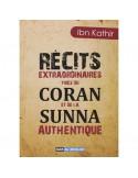 Récits extraordinaires tirés du Coran et de la Sounnah authentique - Ibn Kathir